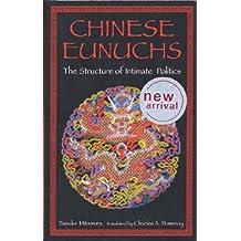 Chinese Eunuchs:Structure
