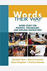 Words Their Way: Word Study for Phonics, Vocabulary, and Spelling Instruction (Words Their Way Series) Kindle Edition
