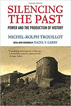 Silencing The Past: Power And The Production Of History, 20th Anniversary Edition Book Pdf