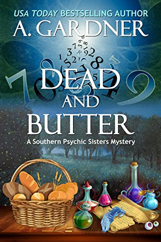 - Dead and Butter (Southern Psychic Sisters Mysteries Book 1)