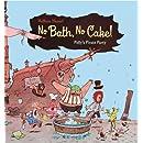 No Bath, No Cake!: Polly's Pirate Party