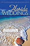 Florida Weddings, Lynn A. Coleman and Kristy Dykes, 1597899909