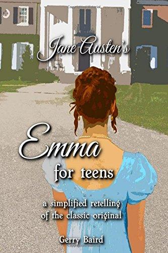 Read Online Jane Austen's Emma for Teens: A simplified retelling of the classic original pdf epub