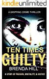 Ten Times Guilty: A Gripping Crime Thriller
