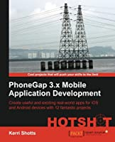 PhoneGap 3.x Mobile Application Development Hotshot Front Cover