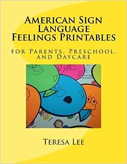 American Sign Language Feelings Printables: for Parents, Preschool