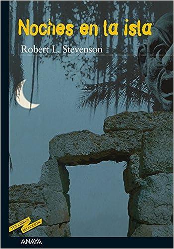 Noches en la isla (Tus Libros/ Your Books nº 43) (Spanish ...