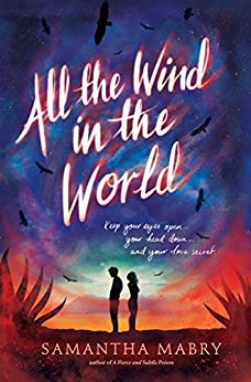 All the Wind in the World by [Mabry, Samantha]