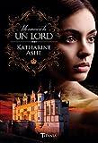 Me enamoré de un lord (Spanish Edition)