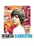 Infancia Clandestina (Spanish Audio)