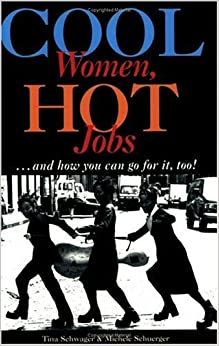 Descargar Cool Women, Hot Jobs .and How You Can Go For It, Too! Epub