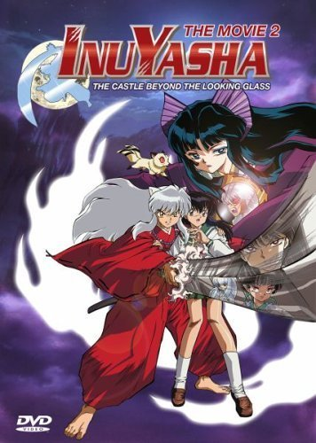 InuYasha - The Movie 2: The Castle Beyond the Looking Glass