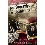 Photographs & Phantoms   Cindy Spencer Pape