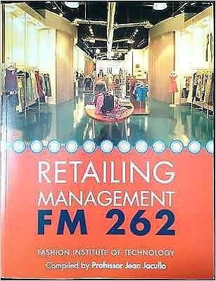 Retailing management fm 262 fashion institute of technology retailing management fm 262 fashion institute of technology professor jean jacullo 9780697798923 amazon books fandeluxe Choice Image