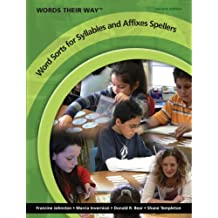 Words Their Way Word Sorts for Syllables and Affixes Spellers (2nd Edition)