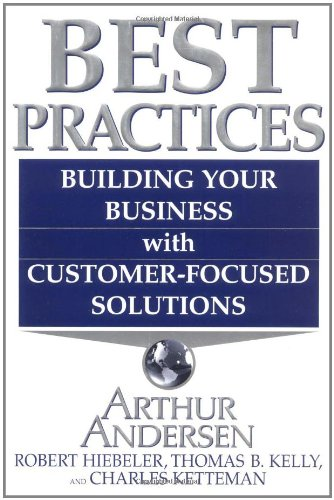 Best Practices: Building Your Business with Customer Focused Solutions ebook