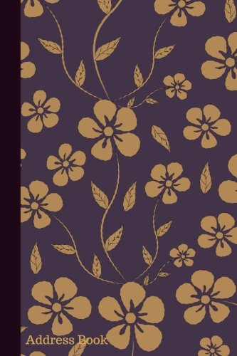 Address Book: Iris & Dark Sepia Floral Cover Design Birthdays & Address Book for Contacts, Addresses, Phone Numbers, Email, Alphabetical Organizer ... Girls, 6x9: Volume 17 (Floral Address Books) Paperback – 20 Mar 2017 Divine Stationaries 1544800