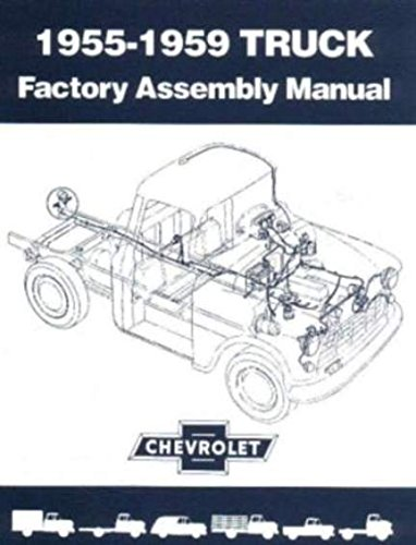 1955-1959 Chevrolet Pickup Truck Factory Assembly Manual Reprint