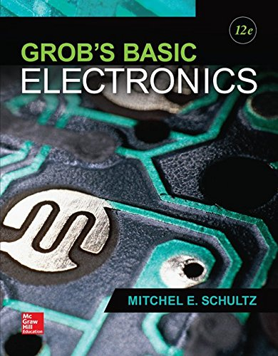 Grob's Basic Electronics (Engineering Technologies & the Trades)