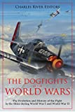 The Dogfights of the World Wars