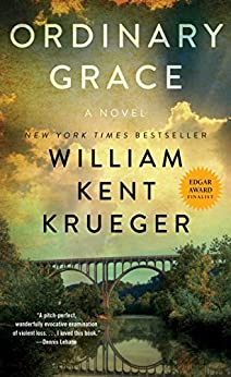 Ordinary Grace: A Novel by [Krueger, William Kent]
