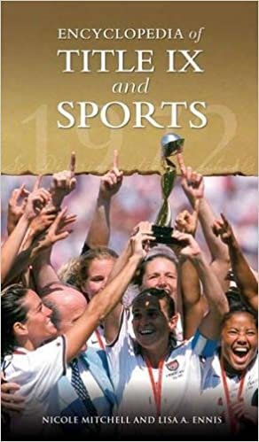ผลการค้นหารูปภาพสำหรับ Encyclopedia of Title IX and Sports