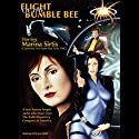 Flight of the Bumblebee Performance by Larry Weiner Narrated by Marina Sirtis, Richard Fish, full cast