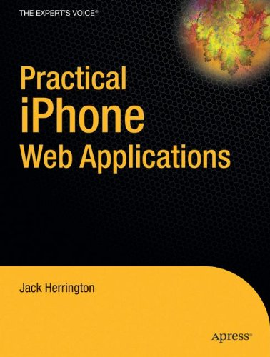 Practical iPhone Web Applications (Practical Projects)