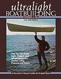 img - for Ultralight Boatbuilding (International Marine-RMP) book / textbook / text book
