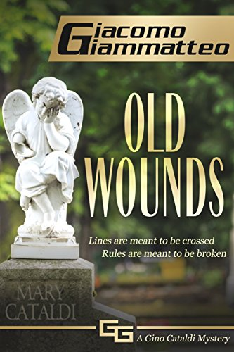Download PDF Old Wounds - A Gino Cataldi Mystery