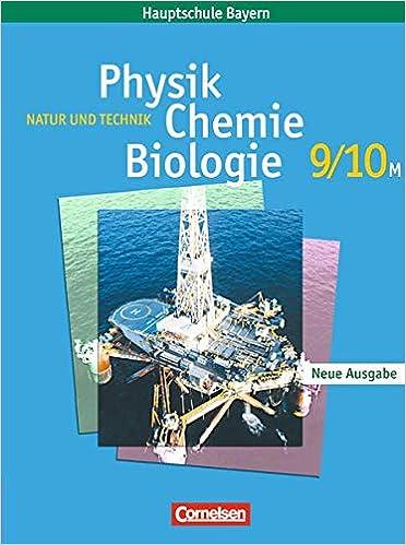 Natur und Technik 9/10M – Physik/Chemie/Biologie