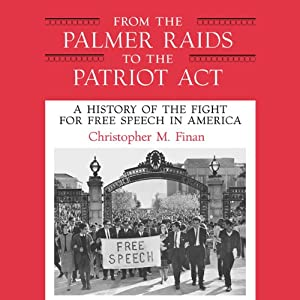 From the Palmer Raids to the Patriot Act Audiobook