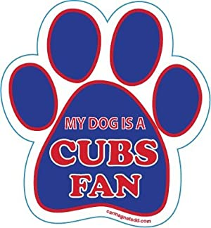 My Dog is A Cubs Fan Paw Magnet