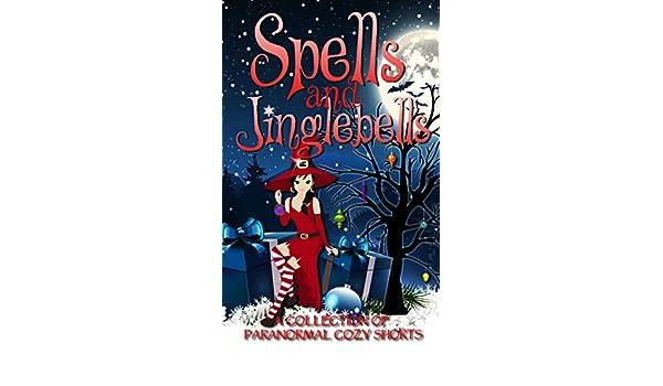 Spells and Jinglebells - Fire Dept. Ebooks & Apps 2017-12-15 23:00