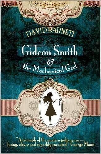 Book Gideon Smith and the Mechanical Girl