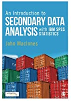An Introduction to Secondary Data Analysis with IBM SPSS Statistics Front Cover