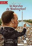 ¿Qué fue la Marcha de Washington? (Quien Fue? / Who Was?) (Spanish Edition)