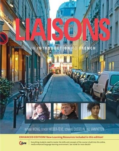 Liaisons: An Introduction to French, Enhanced (World (Weber Speakers)