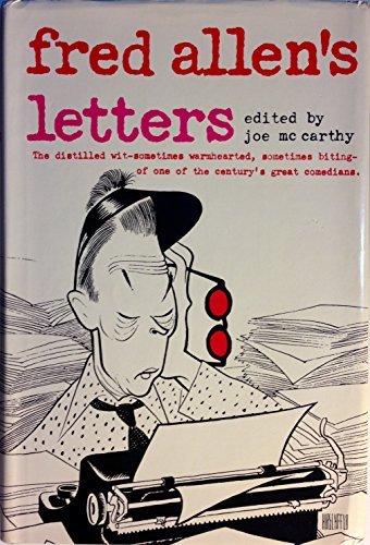 Fred Allen'S Letters by Joe McCarthy