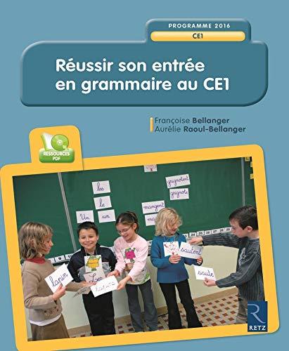 Réussir Son Entrée En Grammaire Au Ce1 Cd Rom Amazon Fr Bellanger Françoise Raoul Bellanger Aurélie Livres
