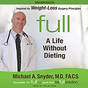 Full: A Life Without Dieting Audiobook