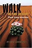 Walk in the Desert, Helen M. MacKinnon, 0595224075