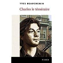 Charles le téméraire (French Edition)