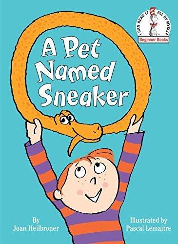 A Pet Named Sneaker (Beginner Books(R)) by Joan Heilbroner (2013-01-08)