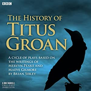 The History of Titus Groan Radio/TV Program