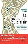 La révolution du plaisir par El Feki