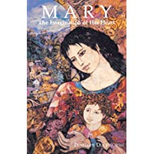 Mary: The Imagination of Her Heart