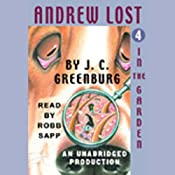 Andrew Lost in the Garden, Book 4 | J.C. Greenburg