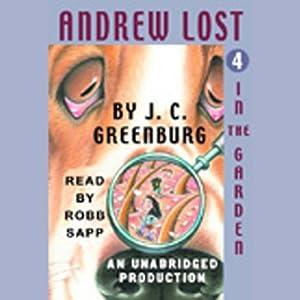 Andrew Lost in the Garden, Book 4 Audiobook