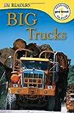 Big Trucks, Deborah Lock and Dorling Kindersley Publishing Staff, 1465408908